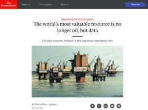 Economist front cover: The world's most valuable asset is no longer oil, but data